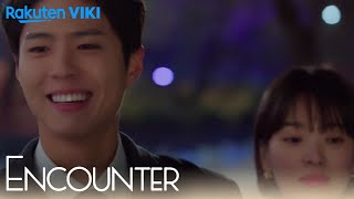 Encounter - EP6 | First Time Holding Hands [Eng Sub]