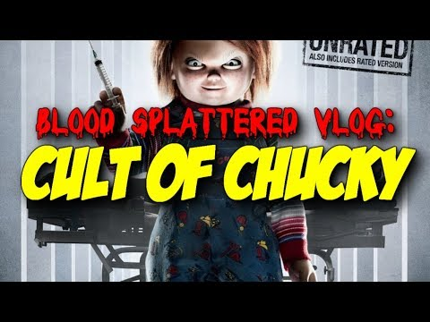 Cult of Chucky (2017) – Blood Splattered Vlog (Horror Movie Review)