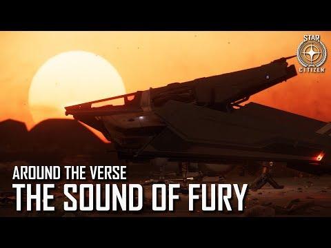 Star Citizen: Around the Verse - The Sound of Fury | 3.4.05