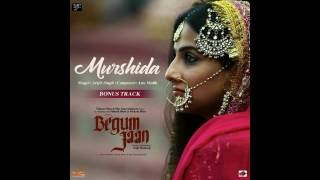 MURSHIDA   BEGUM JAAN   ARIJIT SINGH   2017    bonus track