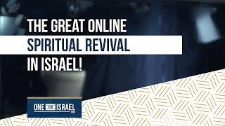 The great online spiritual revival in Israel!