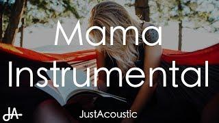 Mama   Jonas Blue Ft. William Singe (Acoustic Instrumental)