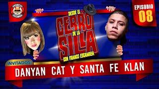 Desde El Cerro De La Silla Con Franco Escamilla / Danyan Cat / Santa Fe Klan