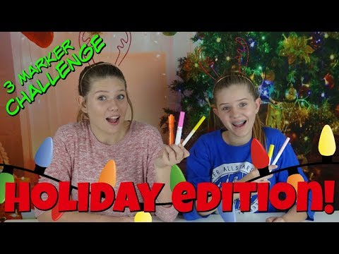 HOLIDAY EDITION 3 MARKER CHALLENGE || Taylor and Vanessa
