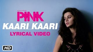 Kaari Kaari | PINK | Lyrical Video | Qurat Ul Ain Balouch
