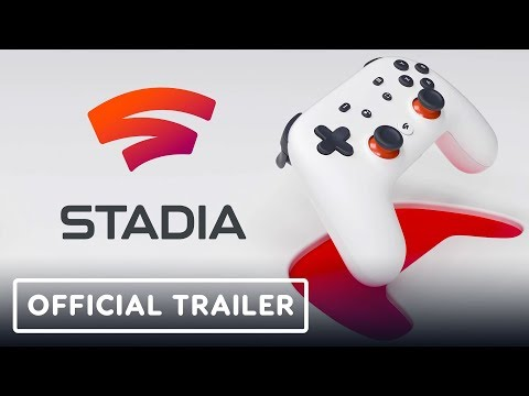 Google Stadia - Official Trailer