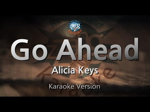 Alicia Keys-Go Ahead (Melody) (Karaoke Version) [ZZang KARAOKE]