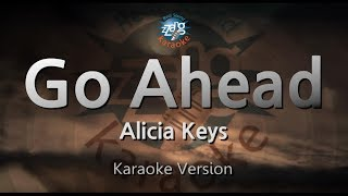 Alicia Keys-Go Ahead (Melody) (Karaoke Version) [ZZang KARAOKE]