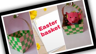 Easter Basket Making/how To Make A Paper Basket/ DIY Easter Basket
