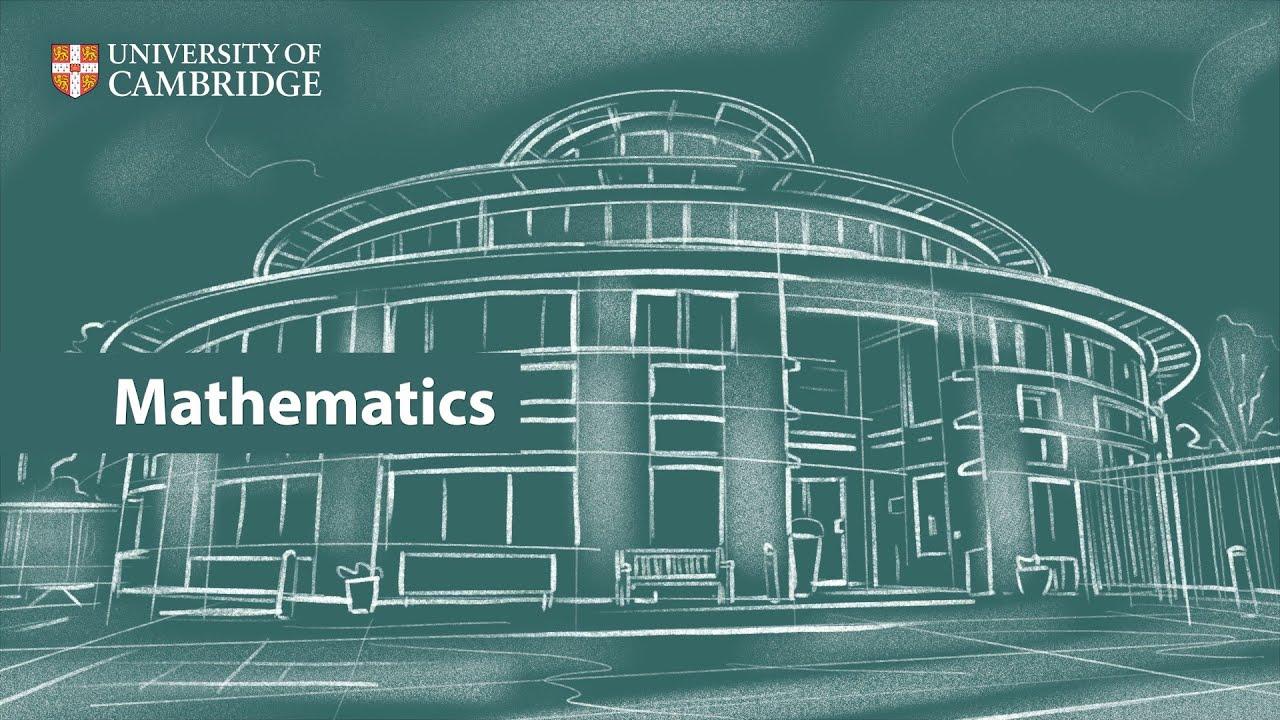 Mathematics at Cambridge