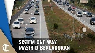 Lalu Lintas Masih Padat, Sistem One Way Masih Diberlakukan dari Tol Cipali hingga Kalikangkung
