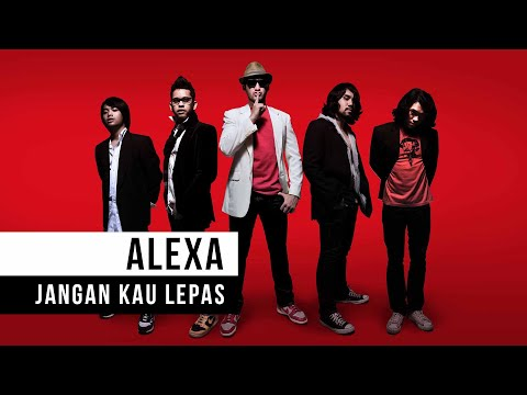 "Alexa - ""Jangan Kau Lepas"" (Official Video)"