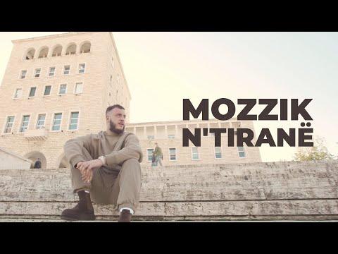 Mozzik - n Tiranë 2021