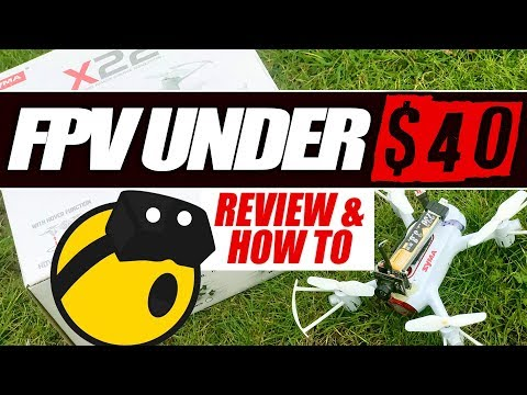 fpv-for-under-$40--syma-x22-with-$10-fpv-camera--full-review--how-to