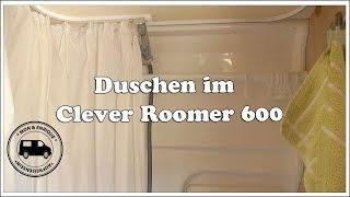 Duschen im Clever Roomer 600 - Dusche im Kastenwagen vorgestellt