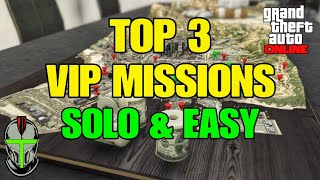 GTA 5 Online TOP 3 VIP WORK Missions (SOLO & EASY)