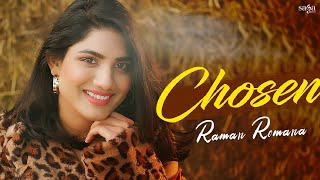 Chosen (Full Video) - Raman Romana | Sidhu Moose Wala | New Punjabi Song 2021 | Valentine Song 2021