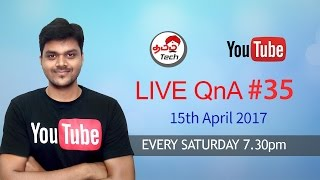Tamil Tech Live QnA #35 - 15th April 2017 - Jio Happy new year Ends & Your Questions