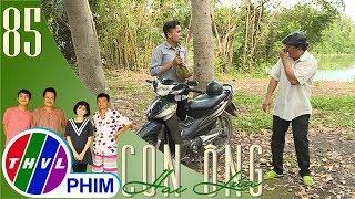 THVL | Con ông Hai Lúa - Tập 85[2]: Ông Tư Ếch nhất quyết không chịu đi xe Tèo vì có trái sầu riêng