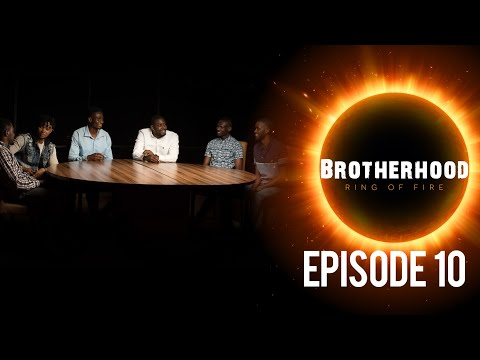 Brotherhood (Ring Of Fire)- Ups & Downs Of The Average Man (Ep 10)