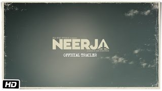 Neerja - Official Trailer
