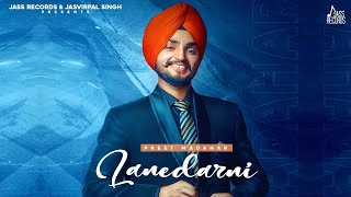 Lanedarni | (Full Song) | Preet Madahar | Maan Brothers | Latest Punjabi Songs 2020 | Jass Records