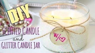 DIY: Scented Candle & Glitter Candle Jar