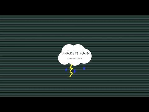 Make It Rain Chords Lyrics Ed Sheeran