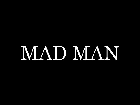 Mad Man - COURT MÉTRAGE