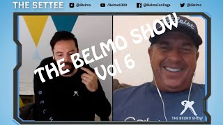 THE BELMO SHOW - Vol 6 with special guest Randy Pedersen