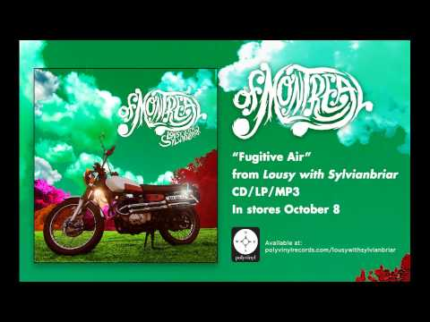 """of Montreal - """"Fugitive Air"""""""