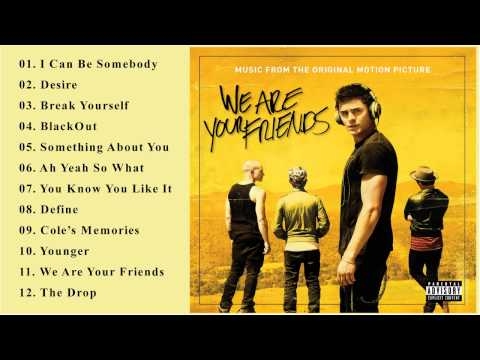 We are your friends  o s t  soundtrack   various artists