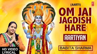 Om Jai Jagdish Hare I Aarti with Hindi English Lyrics I BABITA SHARMA I LYRICAL VIDEO, Aartiyan - Download this Video in MP3, M4A, WEBM, MP4, 3GP