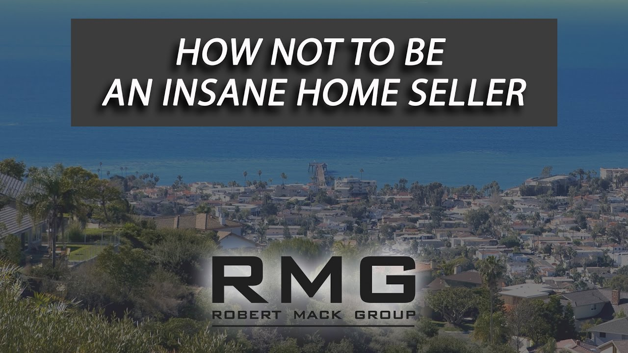 How Not to Be an Insane Home Seller