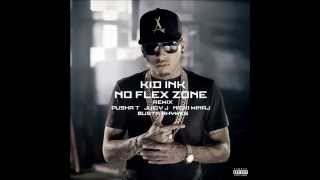 No Flex Zone   Kid Ink Ft. Rae Sremmurd, Nicki Minaj, Pusha T, Busta Rhymes & Juicy J