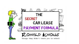 Car Lease Payment Formula Explained