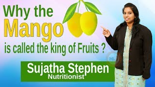 Hi9 | Why the Mango is called the king of Fruits? | Sujatha Stephen | Nutritionist