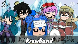 ~Krew is Starting a Band?~     (Itsfunneh)