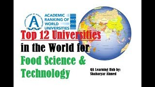 Top 12 Universities in the world for Food Science & Technology