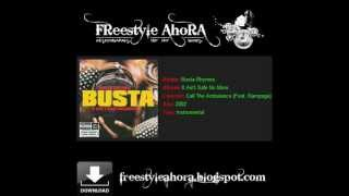 Busta Rhymes (Feat. Rampage) - Call The Ambulance (Instrumentals Hip Hop Beats Freestyleahora).wmv