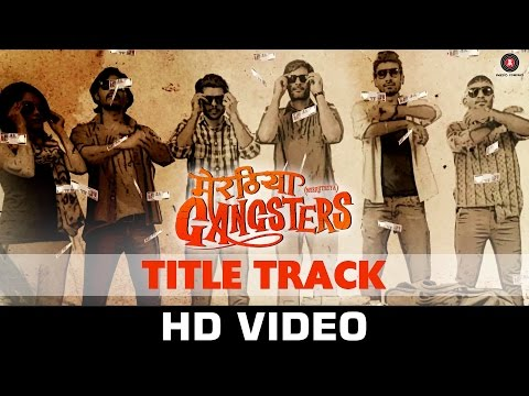 Meeruthiya Gangsters - Title Track