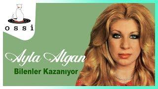 Ayla Algan / Bilenler Kazanıyor