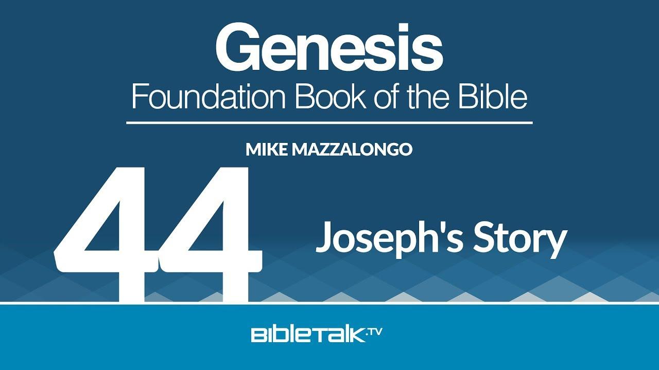 44. Joseph's Story