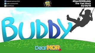 "Dear MOR: ""Buddy"" The Yael Story 02-08-18"