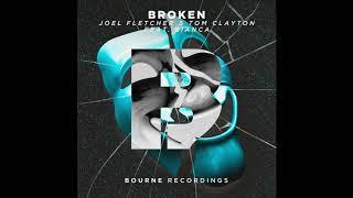 Joel Fletcher & Tom Clayton Feat. Bianca   Broken (Original Mix)