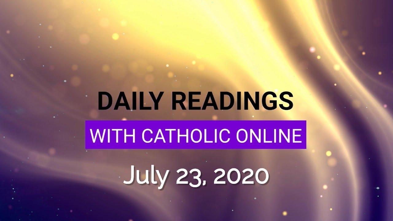 Catholic Daily Mass Reading Thursday 23 July 2020