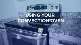 How to Use Convection Cooking
