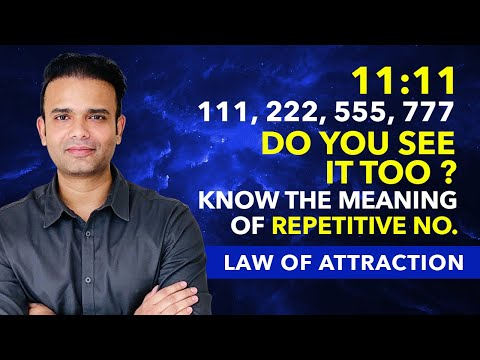 MEANING Of 11:11 - Have You Been Seeing 1111, 222, 333 Repetitive No Everywhere | Law Of Attraction Mp3