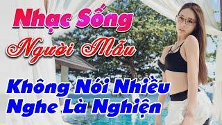 nhac-song-de-me-2020-lk-nhac-song-tru-tinh-remix-khong-noi-nhieu-nghe-la-nghien