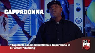 Cappadonna - Top Book Recommendations & Importance Of 5 Percent Thinking (247HH EXCL)